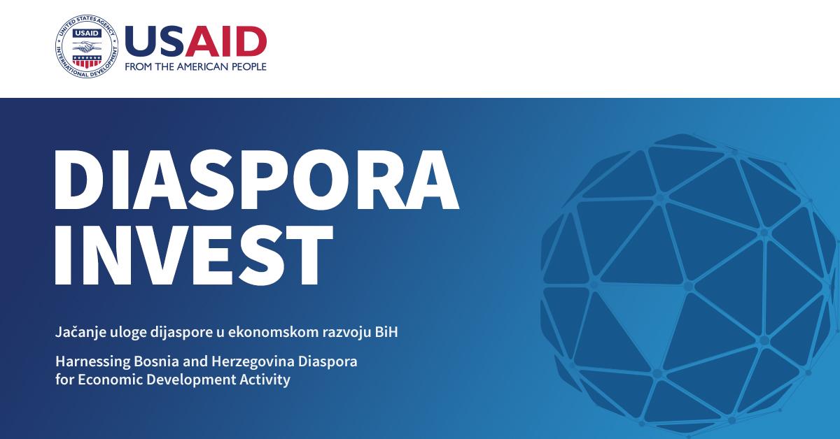 """Javni poziv za dodjelu bespovratnih sredstava u sklopu aktivnosti USAID Projekta """"Jačanje uloge dijaspore u ekonomskom razvoju Bosne i Hercegovine"""""""